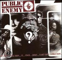 How You Sell Soul to a Soulless People Who Sold Their Soul? von Public Enemy