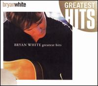 Greatest Hits [Rhino] von Bryan White
