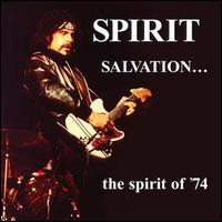 Salvation...The Spirit of '74 von Spirit