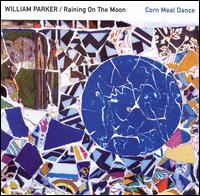 Corn Meal Dance von William Parker
