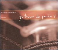 Moodo Records Presents Guitarra de Pasion, Vol. 3 von Various Artists