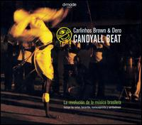 Candyall Beat von Carlinhos Brown