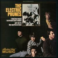 Electric Prunes: I Had Too Much to Dream (Last Night) von The Electric Prunes