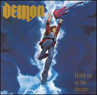 Hold on to the Dream von Demon