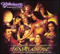 Bellydance Superstars: Babelesque von Various Artists