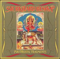 Polytheistic Fragments von Richard Bishop