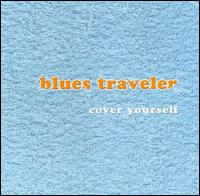 Cover Yourself von Blues Traveler