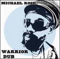 Warrior Dub von Michael Rose