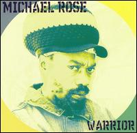Warrior von Michael Rose