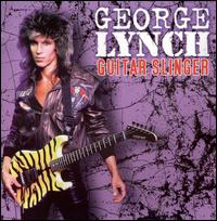 Guitar Slinger von George Lynch