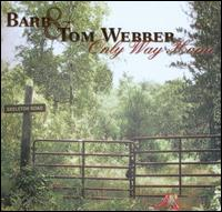 Only Way Home von Tom & Barb Webber