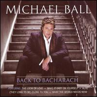 Back to Bacharach von Michael Ball