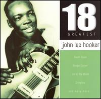 18 Greatest von John Lee Hooker