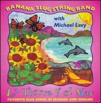Tierra y el Mar von Banana Slug String Band