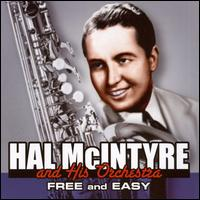 Free and Easy von Hal McIntyre