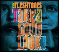 Take a Good Look von The Fleshtones