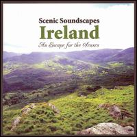 Scenic Soundscapes: Ireland von Various Artists
