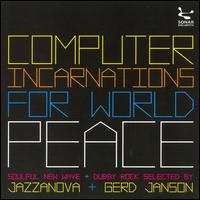 Computer Incarnations for World Peace von Jazzanova
