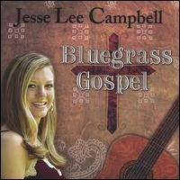 Bluegrass Gospel von Jesse Lee Campbell