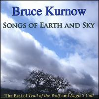 Songs of Earth and Sky von Bruce Kurnow