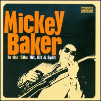 In the '50s: Hit, Git & Split von Mickey Baker