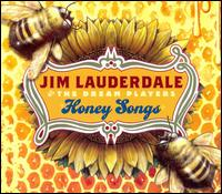 Honey Songs von Jim Lauderdale