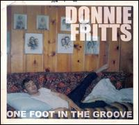 One Foot in the Groove von Donnie Fritts