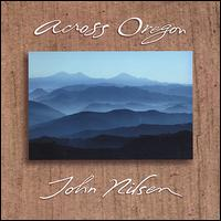 Across Oregon von John Nilsen