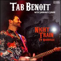 Night Train to Nashville von Tab Benoit
