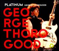 Platinum von George Thorogood