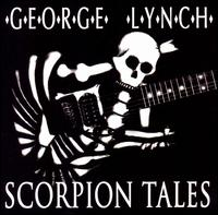 Scorpion Tales von George Lynch