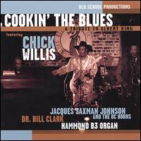 Cookin' the Blues von Chick Willis