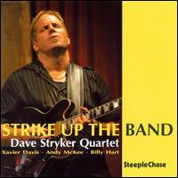 Strike Up the Band von Dave Stryker
