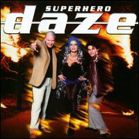 Superhero [CD/Vinyl Single] von Daze
