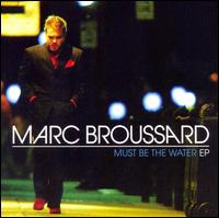 Must Be the Water von Marc Broussard