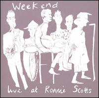 Live at Ronnie Scott's von Weekend