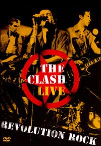 Live: Revolution Rock von The Clash
