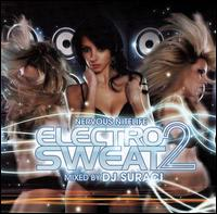 Nervous Nitelife: Electro Sweat, Vol. 2 von DJ Suraci