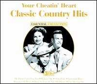 Classic Country Hits: Your Cheatin' Heart von Hank Williams