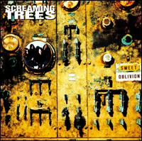Sweet Oblivion von Screaming Trees