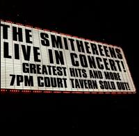 Live in Concert! Greatest Hits and More von The Smithereens