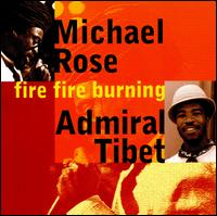 Fire Fire Burning von Michael Rose