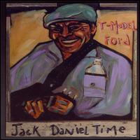 Jack Daniel Time von T-Model Ford