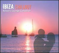 Ibiza Chillout: Balearic Lounge von Various Artists
