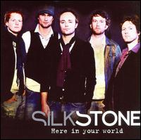 Here In Your World von Silkstone