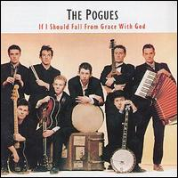 If I Should Fall from Grace with God [Germany Bonus Tracks] von The Pogues
