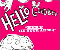 Here (In Your Arms) [CD 1] von Hellogoodbye