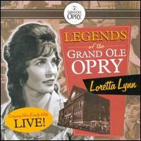 Legends of the Grand Ole Opry: Loretta Lynn Singing Her Early Hits Live! von Loretta Lynn