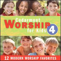 Cedarmont Worship for Kids, Vol. 4 von Cedarmont Kids