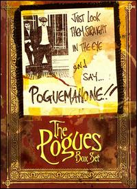 Just Look Them Straight in the Eye and Say...Pogue Mahone [Box Set] von The Pogues